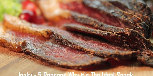 5 Reasons why Jerky is The Ideal Snackfood